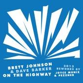 On The Highway 2013 Reworks by Brett Johnson