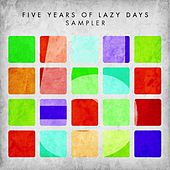 5 Years of Lazy Days Sampler by Various Artists