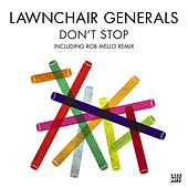 Don't Stop by Lawnchair Generals