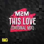 This Love by M2M
