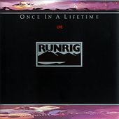 Once in a Lifetime (Live) by Runrig