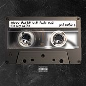 The Way We Live (feat. Audio Push) - Single by Dizzy Wright