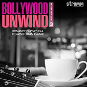 Bollywood Unwind 3 by Various Artists