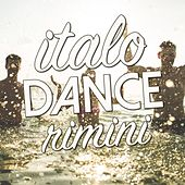 Italo Dance Rimini by Various Artists