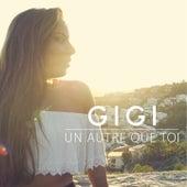 Un autre que toi by Gigi