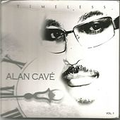 Timeless, Vol. 1 by Alan Cave