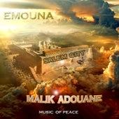 Emouna (Internalize the Belief in His Heart) by Malik Adouane