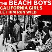 California Girls by The Beach Boys