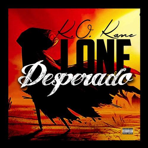 Lone Desperado by Kokane