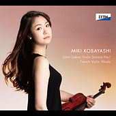Saint-Saens: Violin Sonata No. 1 - French Violin Works- by Hibiki Tamura