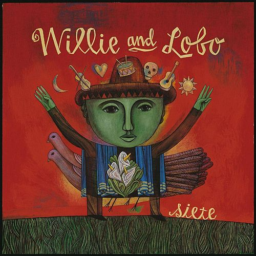Siete by Willie And Lobo