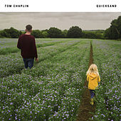 Quicksand by Tom Chaplin