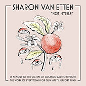 Not Myself by Sharon Van Etten