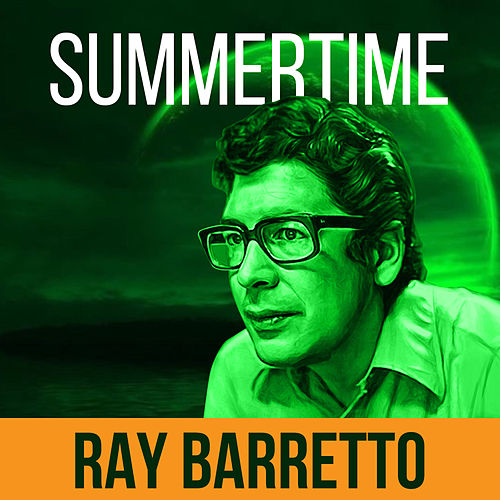 Summertime von Ray Barretto
