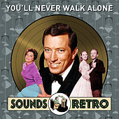 You'll Never Walk Alone - Sounds Retro von Various Artists