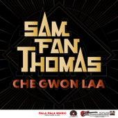 Che Gwon Laa by Sam Fan Thomas