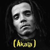 10 Years Grindin by Akala