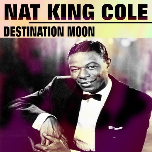 Destination Moon von Nat King Cole