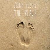 The Place by Joana Alegre