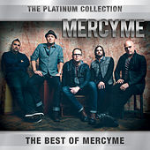 The Platinum Collection by MercyMe