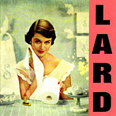 Pure Chewing Satisfaction by Lard