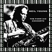 The Farm Aid Concerts (Remastered, Live On Broadcasting) von Neil Young