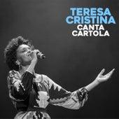 Canta Cartola by Teresa Cristina