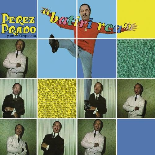 Batiri RCA by Perez Prado