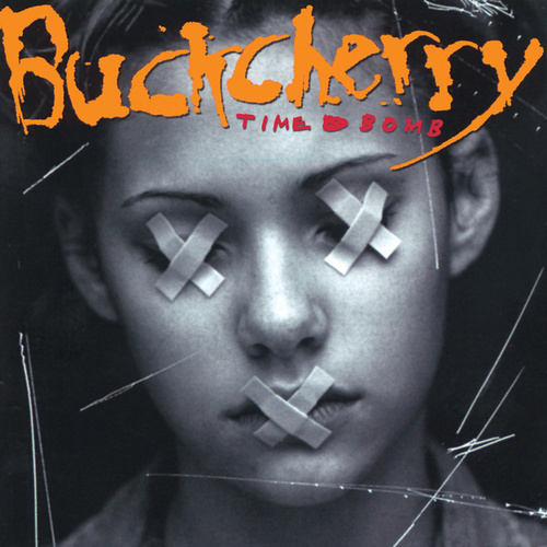 Time Bomb by Buckcherry