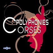 Polyphonies corses by Various Artists
