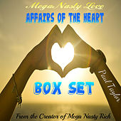 Mega Nasty Love: Affairs of the Heart Box Set by Paul Taylor