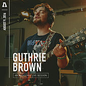 Guthrie Brown on Audiotree Live by Guthrie Brown