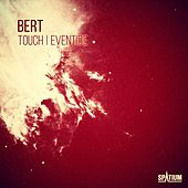 Touch / Eventide by Bert