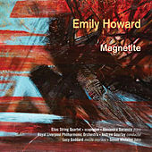 Emily Howard: Magnetite by Various Artists