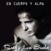 En Cuerpo y Alma by Rudy La Scala