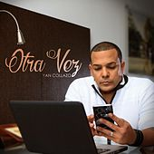 Otra Vez - EP by Yan Collazo
