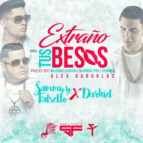 Extraño Tus Besos (feat. Darkiel) by Sammy