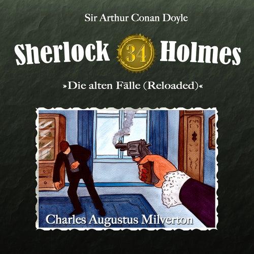 Die alten Fälle (Reloaded), Fall 34: Charles Augustus Milverton by Sherlock Holmes
