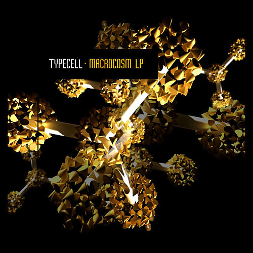 Macrocosm Lp by Typecell