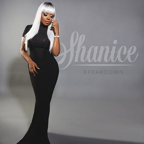 Breakdown by Shanice