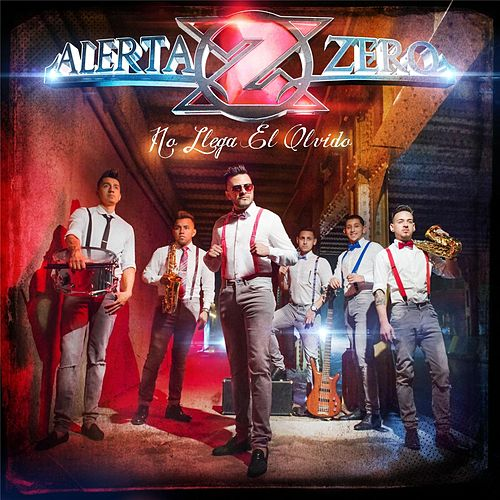 No Llega El Olvido by Alerta Zero