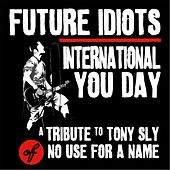 International You Day: A Tribute to Tony Sly by Future Idiots