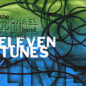 Eleven Tunes by Michael John Clement