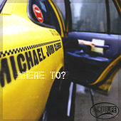 Where To? by Michael John Clement