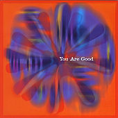 You Are Good by Michael John Clement