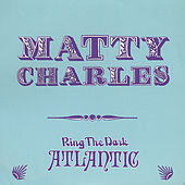 Ring the Dark Atlantic by Matty Charles