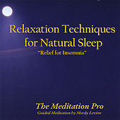Relaxation Techniques for Natural Sleep by Mordy Levine