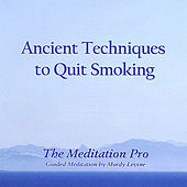 Ancient Techniques to Quit Smoking by Mordy Levine