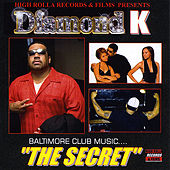 Baltimore Club Music...The Secret by Diamond K