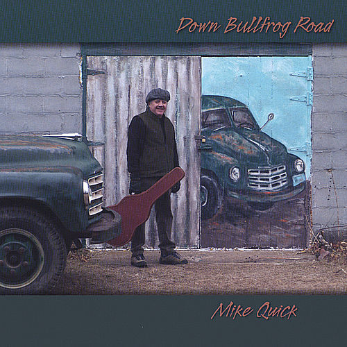 Down Bullfrog Road by Mike Quick
